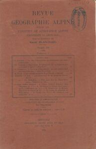 Blanchard : revue de géographie alpine, tome XII, fascicule I, 1924