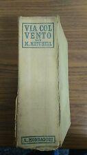 LA802_VIA COL VENTO DI _M. MITCHELL_A. MONDADORI_1942_15a EDIZIONE