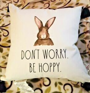 Rae Dunn Decorative Pillow DON'T WORRY BE HOPPY🐇❤️ Easter Spring New w/tags