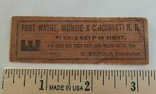antique Fort Wayne Muncie & Cincinnati Railroad CONDUCTOR SEAT CHECK ticket