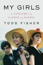 My Girls: A Lifetime with Carrie and Debbie [New Book] Hardcover