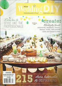 MODERN WEDDING DIY MAGAZINE, PERSONALISED STYLE FOR EVERY BRIDE  4th EDITION