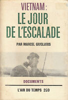 Livre Vietnam le jour de l'escalade Marcel Giuglaris book