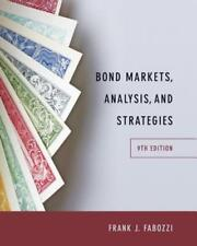 Bond Markets, Analysis, and Strategies by Frank J. Fabozzi: New