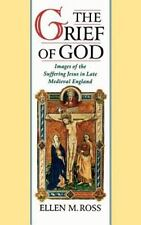 The Grief of God: Images of the Suffering Jesus in Late Medieval-ExLibrary