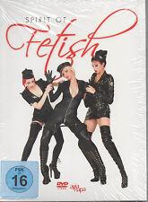 Spirit of Fetish DVD NEU Lack und Leder Feinste Loungemusik - Ayia Napa FSK 16