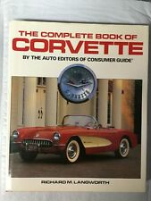 Complete Book of the Corvette by Consumer Guide Editors (1988, Hardcover)