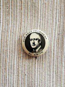 Vintage 1928 Al Smith Presidential Campaign Pinback Button