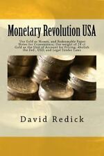 Monetary Revolution-USA: Let Private Mints Issue Gold as Money, Abolish Legal