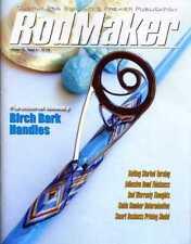 RodMaker Magazine Volume 21 - Issue 6 - Smart Pricing Model - Birch Bark Handles
