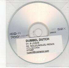 (DV520) Dubbel Dutch, B Leave - DJ CD