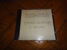 XC-NN Young, stuPid & White