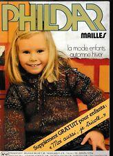 CATALOGUE TRICOT Phildar  Mailles enfants automne-hiver N°47 + tricot poupée
