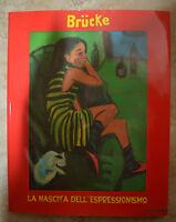 LA NASCITA DELL'ESPRESSIONISMO - BRUCKE - ED:MAZZOTTA - ANNO:1999 AZ