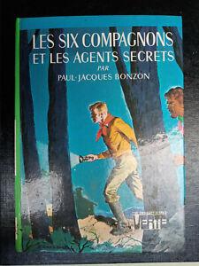 Les six compagnons et les agents secrets - Bonzon/ Bibliothèque verte, 1976