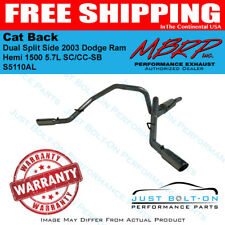 MBRP 2003 Dodge Ram Hemi 1500 5.7L SC/CC-SB Cat Back Dual Split Side S5110AL