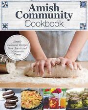 Amish Community Cookbook~Delicious Recipes~Mennonite~Color Photos~Spiral HC~NEW