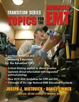 Transition Series: Topics for the Advanced EMT (Trans... by Mistovich, Joseph J.