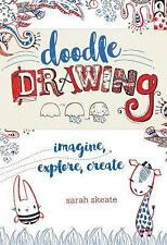 Doodle Drawing: Imagine, Explore, Create