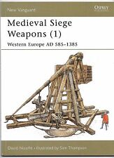 Osprey Vanguard 58, Medieval Siege Weapons (1), 585-1385 AD, Softcover Ref. ST