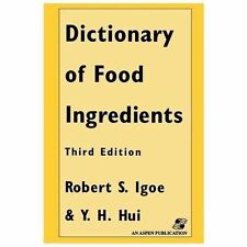 DICTIONARY OF FOOD AND INGREDIENTS, THIRD EDITION By Y. Hui Excellent Condition