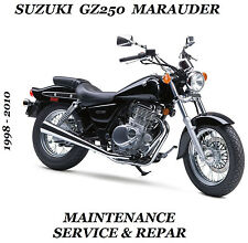 1998-2010 Suzuki GZ250 Marauder Service Repair Manual Maintenance Tune-Up GZ 250