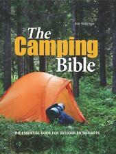 The Camping Bible: From Tents to Troubleshooting: Everything You Need for Life i