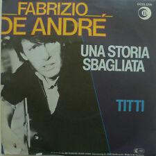 """7""""1980I FABRIZIO DE ANDRE Una Storia Sbagliata /MINT-?"""