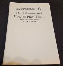 1920's CARD GAMES & HOW to PLAY THEM Based on EDMOND HOYLE Little Blue Book #847