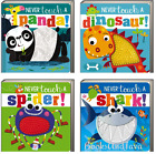 Never Touch A Spider, Never Touch,Dinosaur, Shark, Panda (Board Book, 5.5x5.5in)
