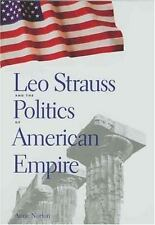 Leo Strauss and the Politics of American Empire