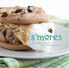 S'mores: Gourmet Treats For Every Occasion-ExLibrary