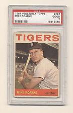 1964 Venezuela Topps Mike Roarke #292 PSA 2 Good NQ! Detroit Tigers Clean back