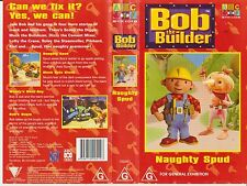 Vhs * Bob the Builder:Naughty Spud * 1998 ABC For Kids Australian Roadshow Issue