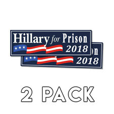 Anti Hillary - Hillary For Prison Blue Bumper Sticker 2018 Decal 2 Pack
