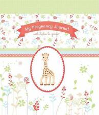 My Pregnancy Journal with Sophie La Girafe(r) (Hardback or Cased Book)