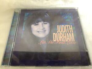 JUDITH DURHAM - LET ME FIND LOVE
