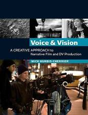 Voice and Vision:  A Creative Approach to Narrative Film and DV-ExLibrary