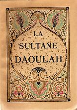 LA SULTANE DAOULAH FRANZ TOUSSAINT Illustrations de A.H THOMAS Editions MORNAY