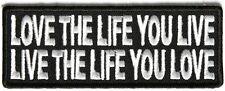 LOVE THE LIFE YOU LIVE Embroidered Jacket Vest Funny Biker Saying Patch Emblem