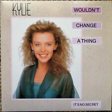 "KYLIE MINOGUE - WOULDN'T CHANGE A THING/IT'S NO SECRET,  7"" vinyl single EX/EX"