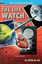 The Life Watch & Creatures Of The Abyss: By Lester del Rey, Murray Leinster
