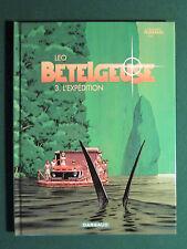 BETELGEUSE TOME 3 : L' expédition  § EO § TTBE