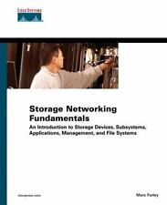 Storage Networking Fundamentals: An Introduction to Storage Devices, Subsystems,