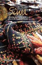 NEW! Siwa: Jewelry, Costume,& Life in an Egyptian Oasis by Margaret M. Vale..