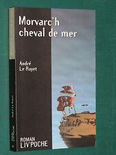 Morvarc'h cheval de mer André le RUYET