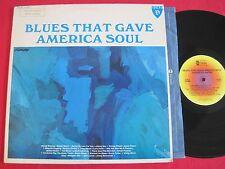 BLUES COMPILATION LP - BLUES THAT GAVE AMERICA SOUL - DUKE DLP 82