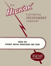 Ultimate Manual for Hickok 800 Tube Tester Including All Testing Data