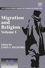 Migration and Religion (The International Library of Studies on Migration series
