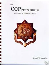 THE COPPERS SHIELD Chronology of Police Badges by Lucas